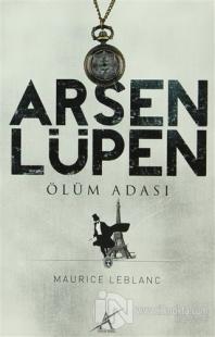 Arsen Lüpen - Ölüm Adası
