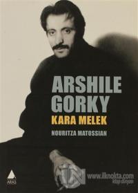 Arshile Gorky: Kara Melek