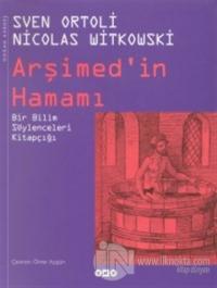 Arşimed'in Hamamı Bir Bilim Söylenceleri Kitapçığı (Ciltli)