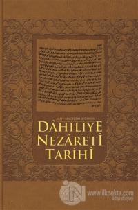 Arşiv Belgeleri Işığında Dahiliye Nezareti Tarihİ