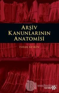 Arşiv Kanunlarının Anatomisi