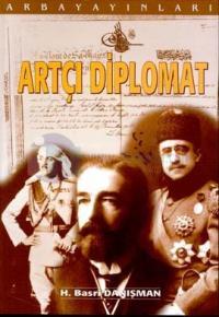 Artçı Diplomat Son Osmanlı Hariciye Nazırlarından Mustafa Reşit Paşa