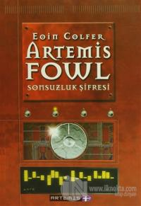 Artemis Fowl Sonsuzluk Şifresi