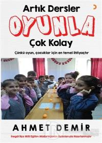 Artık Dersler Oyunla Çok Kolay %25 indirimli Ahmet Demir