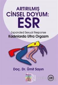 Artırılmış Cinsel Doyum: ESR