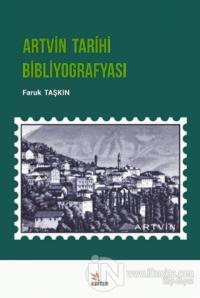 Artvin Tarihi Bibliyografyası