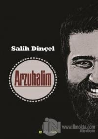 Arzuhalim %20 indirimli Salih Dinçel