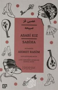 Asabi Kız Sabiha Ahmet Rasim