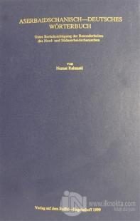 Aserbaidschanisch - Deutsches Wörterbuch (Ciltli)