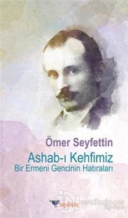 Ashab-ı Kehfimiz Bir Ermeni Gencinin Hatıraları
