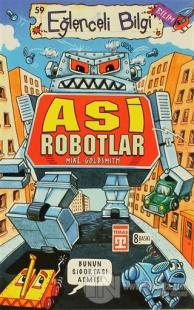 Asi Robotlar %22 indirimli Mike Goldsmith