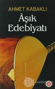 Aşık Edebiyatı %20 indirimli Ahmet Kabaklı