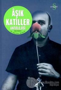 Aşık Katiller Antolojisi Hoş Öyküler