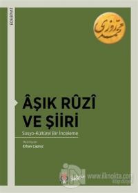 Aşık Ruzi ve Şiiri Erhan Çapraz