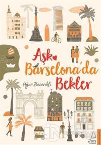 Aşk Barselona'da Bekler