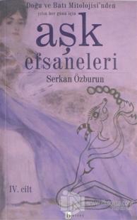 Aşk Efsanaleri 1 - Doğu ve Batı Mitolojisi'nden