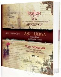 Aşk-ı Derya /Ayvazovski'nin Gizli İstanbul Güncesi