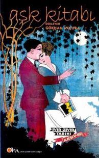 Aşk Kitabı - Ivır Zıvır Tarihi / Arşiv-III