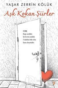 Aşk Kokan Şiirler Yaşar Zerrin Kölük