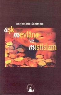 Aşk Mevlana ve Mistisizm %10 indirimli Annemarie Schimmel