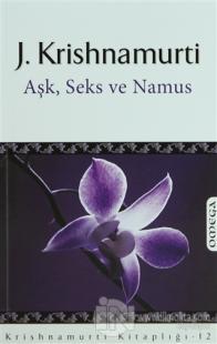 Aşk, Seks ve Namus %20 indirimli Jiddu Krishnamurti