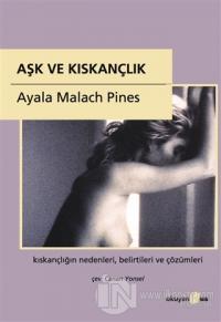Aşk ve Kıskançlık %25 indirimli Ayala Malach Pines