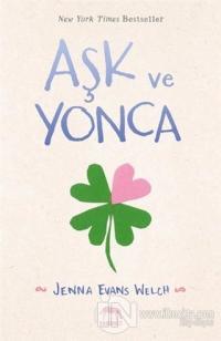 Aşk ve Yonca (Ciltli)