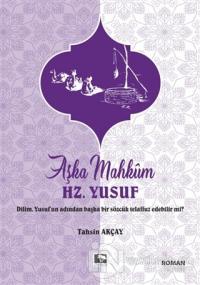 Aşka Mahkum Hz. Yusuf