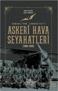 Askeri Hava Seyahatleri Osmanlı'dan Cumhuriyet'e