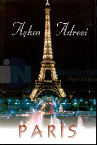 Aşkın Adresi - Paris Rehberi