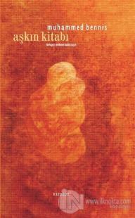 Aşkın Kitabı (Ciltli) %10 indirimli Muhammed Bennis