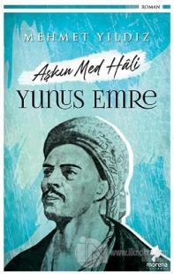 Aşkın Med Hali - Yunus Emre Mehmet Yıldız