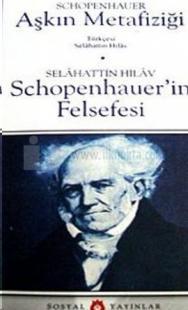 Aşkın Metafiziği Schopenhauer'in Felsefesi