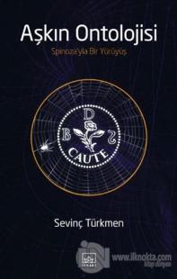 Aşkın Ontolojisi Sevinç Türkmen