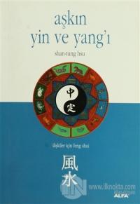 Aşkın Yin ve Yang'ı