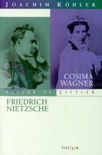 Aşklar ve Çiftler / Cosima Wagner - Friedrich Nietzsche