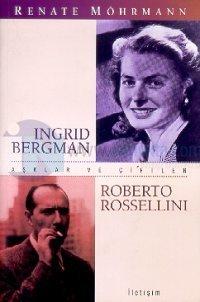 Aşklar ve Çiftler / Ingrid Bergman-Roberto Rosselini