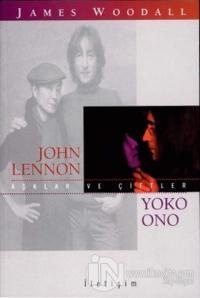 Aşklar ve Çiftler - John Lennon Yoko Onno