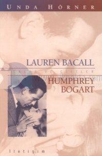 Aşklar ve Çiftler/Lauren Bacall-Humprey Bogart