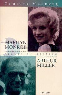 Aşklar ve Çiftler/Marilyn Monroe-Arthur Miller