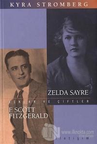 Aşklar ve Çiftler - Zelda Sayre F. Scott Fitzgerald