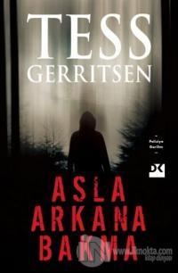 Asla Arkana Bakma Tess Gerritsen