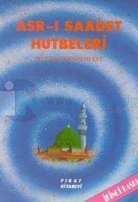 Asr-ı Saadet Hutbeleri