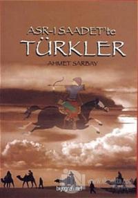 Asr-ı Saadet'te Türkler