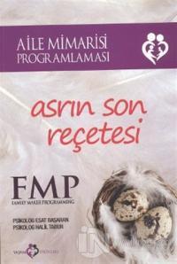 Asrın Son Reçetesi: FMP - Aile Mimarisi Programlaması
