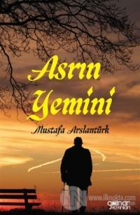 Asrın Yemini Mustafa Arslantürk