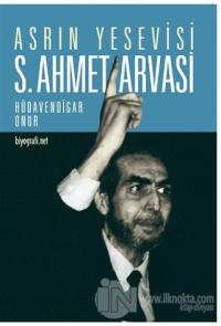 Asrın Yesevisi S. Ahmet Arvasi %10 indirimli Hüdavendigar Onur