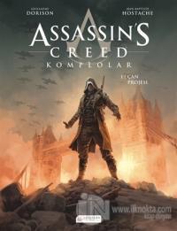 Assassin's Creed 1. Cilt  - Komplolar / Çan Projesi