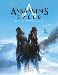 Assassin's Creed 2. Cilt - Komplolar / Gökkuşağı Projesi