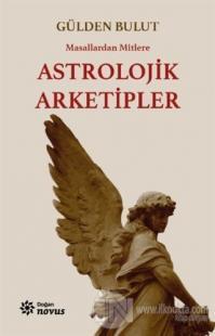 Astrolojik Arketipler Gülden Bulut